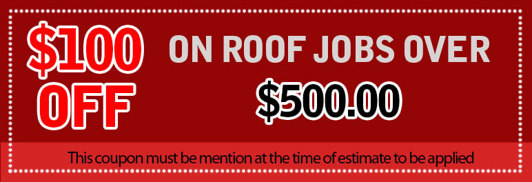 $100 Off any roof jobs over $500
