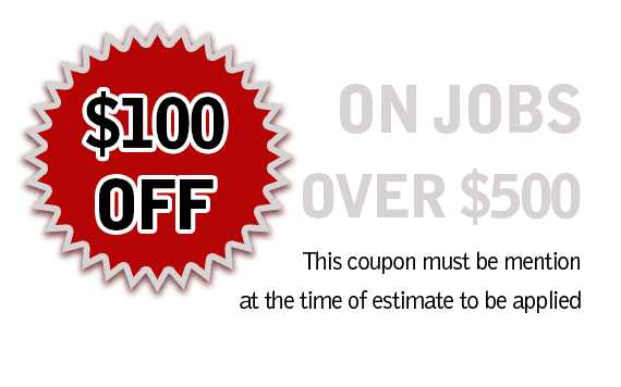 $100 Off any jobs over $500